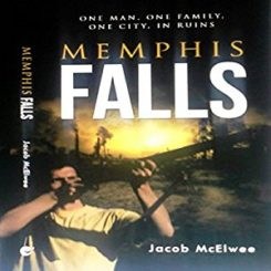 Book Review: Memphis Falls by Jacob McElwee