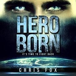 Review: Hero Born (Project Solaris #1) by Chris Fox