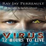 Book Review: Virus: 72 Hours To Live by Ray Jay Perreault
