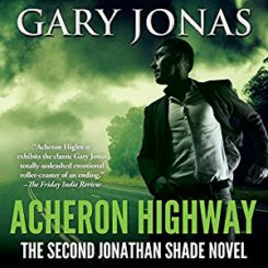Book Review: Acheron Highway (Jonathan Shade #2) by Gary Jonas