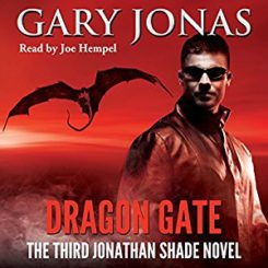 Book Review: Dragon Gate (Jonathan Shade, #3) by Gary Jonas
