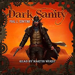 Book Review: Dark Sanity by Paul L. Centeno