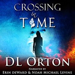 Book Review: Crossing in Time (Between Two Evils #1) by D.L. Orton