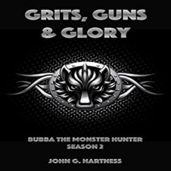 Book Review: Grits, Guns and Glory (Bubba the Monster Hunter #2) by John G. Hartness