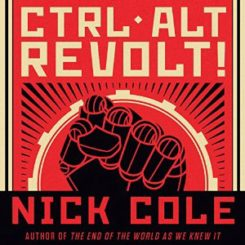 Book Review: Ctrl Alt Revolt! by Nick Cole
