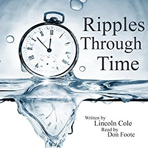 Book Review: Ripples Through Time by Lincoln Cole