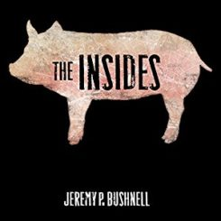 Book Review: The Insides by Jeremy P. Bushnell