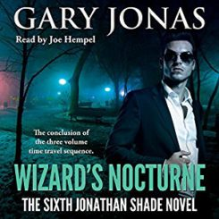 Book Review: Wizard's Nocturne (Jonathan Shade #6) by Gary Jonas