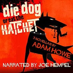 Book Review: Die Dog or Eat the Hatchet