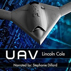 Book Review: UAV (Horizon's Wake #1) by Lincoln Cole