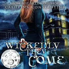 Book Review: Wickedly They Come by Cathrina Constantine