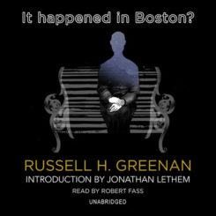 Book Review: It Happened in Boston? by Russel H. Greenan