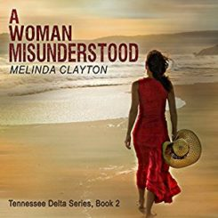 Book Review: A Woman Misunderstood (Tennessee Delta #2) by Melinda Clayton