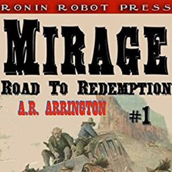 Book Review: Mirage, Colorado (Road to Redemption #1) by A.R. Arrington