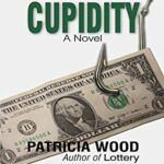 Book Review: Cupidity by Patricia Wood