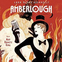 Book Review: Amberlough by Lara Elena Donnelly