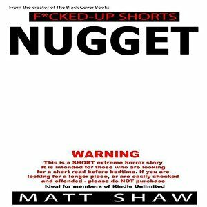Book Review: Nugget: An extremely twisted SHORT STORY by Matt Shaw