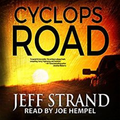 Book Review: Cyclops Road by Jeff Strand