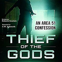 Book Review: Thief of the Gods: An Area 51 Confession by Roberto Scarlato