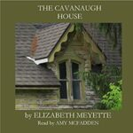 Book Review and Spotlight: The Cavanaugh House by Elizabeth Meyette