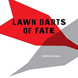 Book Review: Lawn Darts of Fate by Chris Craig