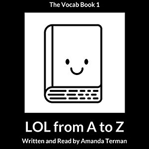 Book Review: LOL from A to Z (The Vocab Book Series #1) by Amanda Terman