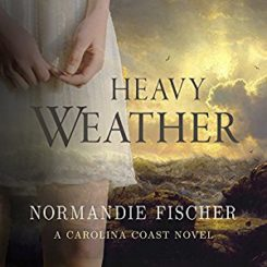 Spotlight: Heavy Weather by Normandie Fischer