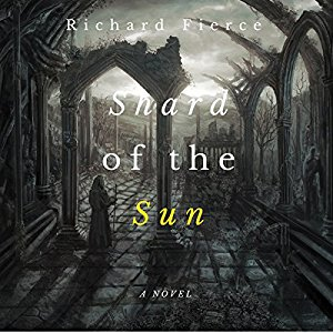 Book Review: Shard of the Sun by Richard Fierce