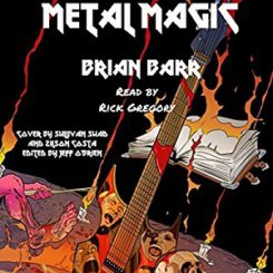 Book Review: Metal Magic by Brian Barr