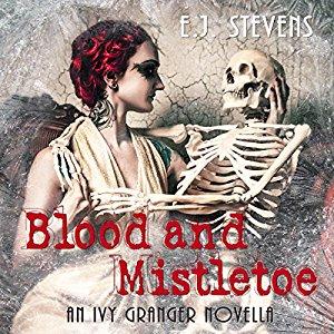 Book Review: Blood and Mistletoe (Ivy Granger #2) by E.J. Stevens