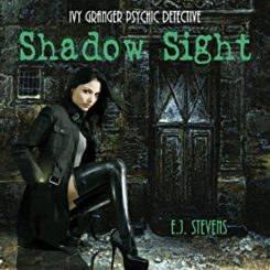 Book Review: Shadow Sight (Ivy Granger #1) by E.J. Stevens