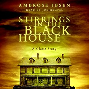 Book Review: Stirrings in the Black House by Ambrose Ibsen