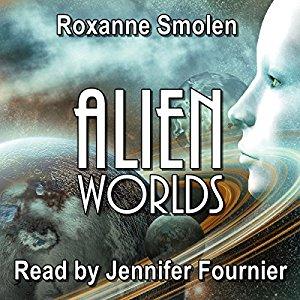 Book Review: Alien Worlds by Roxanne Smolen