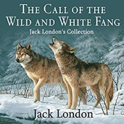 Book Review: The Call of the Wind and White Fang by Jack London