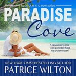 Promo and Giveaway: Paradise Cove by Patrice Wilton