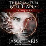 Book Review: For Every Action (The Quantum Mechanic #1) by Jason Faris