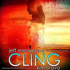 Book Review: Cling by Jeff Menapace and Kim Bravo