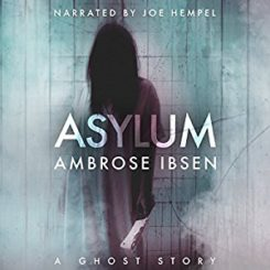 Book Review: Asylum by Ambrose Ibsen