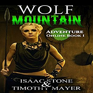 Book Review: Wolf Mountain (Adventure Online #1) by Isaac Stone and Timothy Mayer