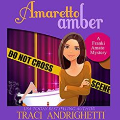 Book Review: Amaretto Amber (Franki Amato Mysteries #3) by Traci Andrighetti