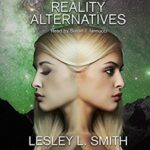 Book Review: Reality Alternatives by Lesley L. Smith