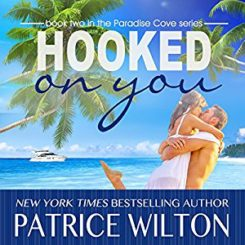 Promo and Giveaway: Hooked on You by Patrice wilton