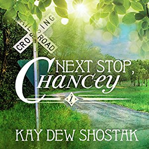 Book Review: Next Stop, Chancey by Kay Dew Shostak
