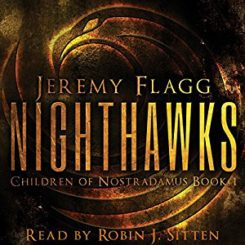Book Review: Nighthawks (Children of Nostradamus #1) by Jeremy Flagg