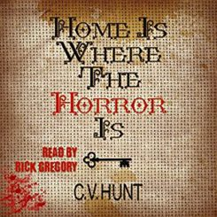Book Review: Home is Where the Horror Is by C.V. Hunt