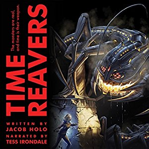 Book Review: Time Reavers by Jacob Holo