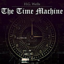 Book Review: The Time Machine by H.G. Wells