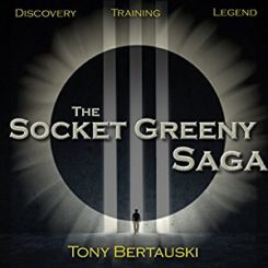 Book Review: The Socket Greeny Saga (1-3) by Tony Bertauski