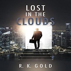 Book Review, Promo, and Giveaway: Lost in the Clouds by R.K. Gold
