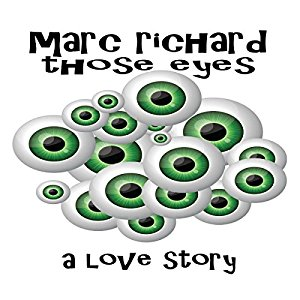 Book Review: Those Eyes by Marc Richard